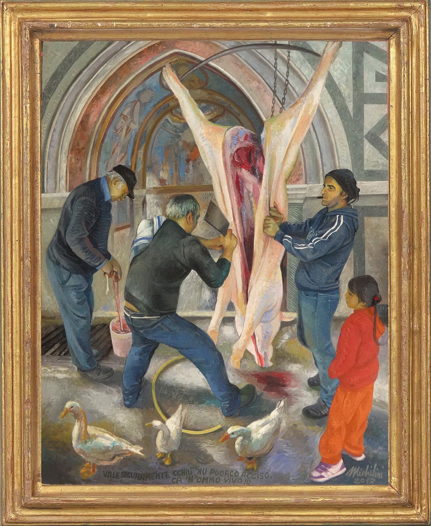 Sergio Michilini, 'NU PUORCO ACCISO, 2017, olio su tela, cm.95x75