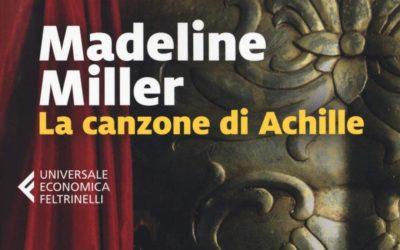 """""""La Canzone di Achille"""" di Madeline Miller: recensione"""