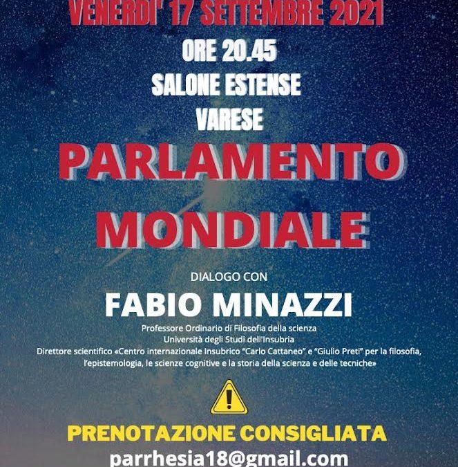 Parrhesia: un dialogo con il professor Fabio Minazzi sul Parlamento Mondiale